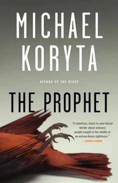 The Prophet by Michael Koryta. Selected as a best book by Kirkus Reviews. http://libcat.bentley.edu/record=b1348121~S0