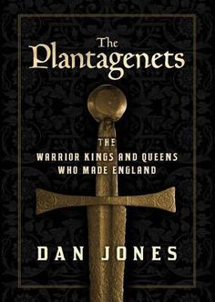 The Plantagenets: The Warrior Kings and Queens Who Made England by Dan Jones | The first Plantagenet king inherited a blood-soaked kingdom from the Normans and transformed it into an empire stretched at its peak from Scotland to Jerusalem. In this epic history, Dan Jones vividly resurrects this fierce and seductive royal dynasty and its mythic world.