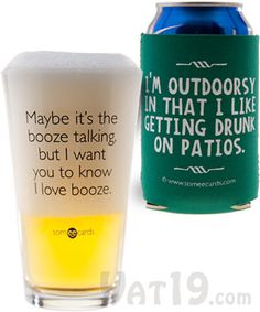 Irreverent Beer Pints and Koozies Hilarious drinking quotes printed on pint glasses and can koozies.