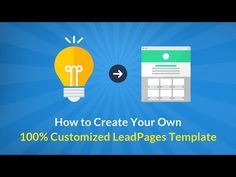 How to Create A 100% Customized LeadPages Template