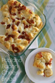 Poblano Bacon Cheesy