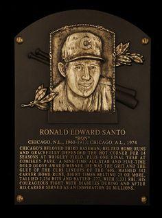 Ron Santo's Hall of Fame plaque-finally.