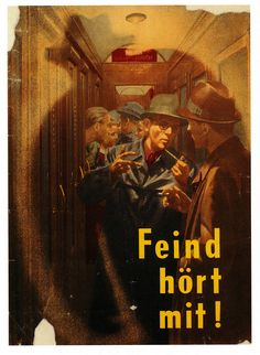 The Enemy Is Listening! 1943 German poster