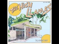 The High Llamas - Berry Adams