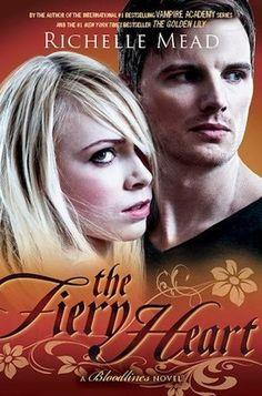The Fiery Heart | Richelle Mead | November 19 2013 | Bloodlines #4 |