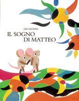 Leo Lionni, Il sogno di Matteo www.babalibri.it