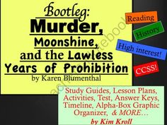 "Bootleg: Murder, Moonshine, and the Lawless Years of Prohibition by Karen Blumenthal Bundle from Secondary on TeachersNotebook.com -  (40 pages)  - This is a complete unit for the book, ""Bootleg: Murder, Moonshine, and the Lawless Years of Prohibition"" by Karen Blumenthal. **BOOTLEG is listed on great common core nonfiction .com (greatcommoncoren"