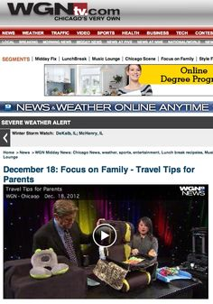 The WGN Mid-Day News (12/18/12) featured our VP of Merchandise, Jennifer Smith, discussing Family Travel Tips for the Holidays.  She offered some unique tips and exclusive product picks from One Step Ahead to make traveling with youngsters easier, less stressful and even fun! Bon Voyage!
