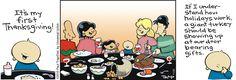 How do holidays work? | Thatababy on GoComics.com #humor #comics #Thanksgiving
