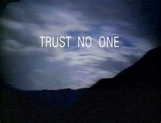 Wisdom from the - X-Files