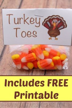 Fun Turkey Toes Thanksgiving Treat with free printable bag topper.