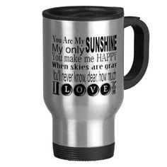 You Are My Sunshine My Only Sunshine Mugs