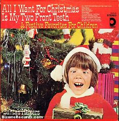 Vintage Christmas Record Album ~ All I Want For Christmas Is My Two Front Teeth & Festive Favorites For Children