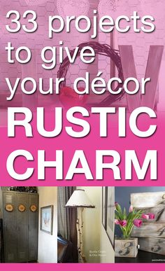 33 projects to give your décor rustic charm