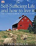Self Sufficient Life And How To Live It