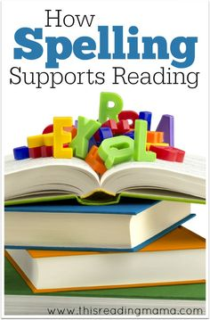 How Spelling Supports Reading ~ plus effective methods and spelling tools to help build the connection stronger | This Reading Mama