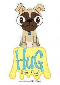 Hug (the Pug) by W.L.Cripps - read or download the free ebook online now from ePub Bud!