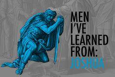 Men I've Learned From: Joshua