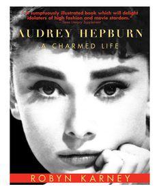 Audrey Hepburn - A Charmed Life
