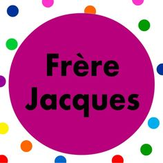 French kids song.  Sing along to the popular Frère Jacques song with song lyrics.