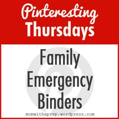 Creating Family Emergency Binders ~ Pinteresting Thursdays ~ {Mom with a Prep} - Do you have a binder with important documents and information in the event of an emergency? Get some ideas here!