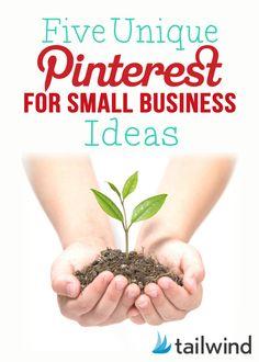 5 Unique Pinterest Ideas for Small Businesses