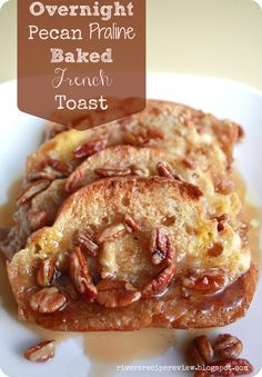 Overnight Pecan Praline Baked French Toast