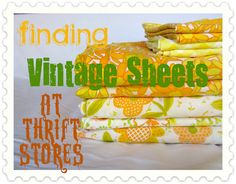 Tips on thrifting vintage sheets