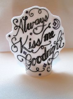 Always Kiss Me Goodnight Tea Light Cover by Shenanagans on Etsy, $5.50