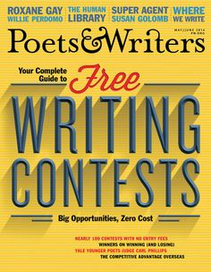 May/June 2014 | Poets & Writers Magazine | Free Writing Contests Issue