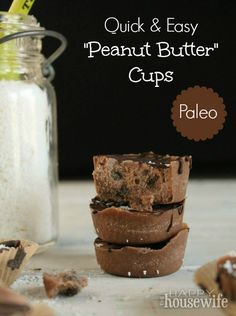 "(To make with SunButter!) Quick & Easy Paleo ""Peanut Butter"" Cups ~ deliciously tasty without the guilt!  