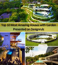 Top 10 Most Amazing Houses with Garden Presented on Designrulz