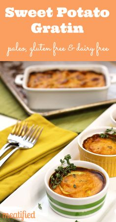 Paleo Sweet Potato Gratin from http://meatified #paleo #whole30 #glutenfree #vegetarian #vegan