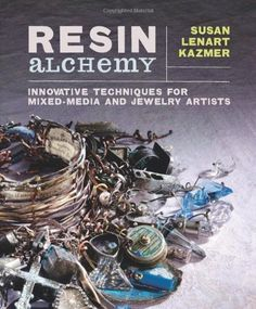 Resin Alchemy: Innovative Techniques for Mixed-Media and Jewelry Artists by Susan Lenart Kazmer, http://www.amazon.com/dp/1596686448/ref=cm_sw_r_pi_dp_1wS.rb1XSSSPG