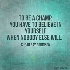 Believe and win!
