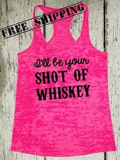 Hey, I found this really awesome Etsy listing at https://www.etsy.com/listing/186793406/ill-be-your-shot-of-whiskey-southern