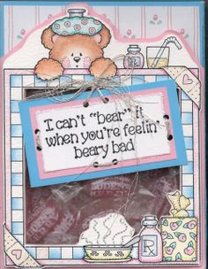 Darcie's Get Well Bear Frame and saying stamp used to make a cute box filled with cough drops!  What a thoughtful gift!