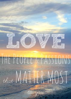 Love the people& passions that matter most to you Free Printable @ Fresh Idea Studio.com