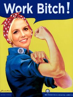 the women, halloween costumes, costume ideas, poster, strong women, rosie the riveter, girl power, pin up girls, britney spears