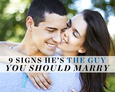 9 Signs He's the Guy You Should Marry