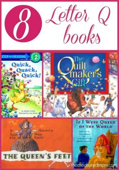Books we love for the letter Q (#2 is our favorite!)