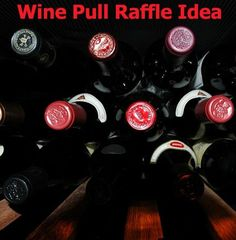 Wine Pull Raffle: A Simple & Profitable Fundraising Idea for Events! wine pull, church fundrais, silent auction, profit fundrais, golf tourney, tournament idea, golf tournament