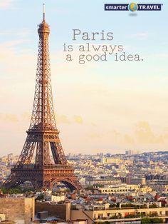#Paris is always a good idea. #travel #travelquote