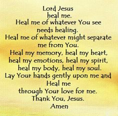 Jesus is Jehovah Rapha, the Lord who heals.