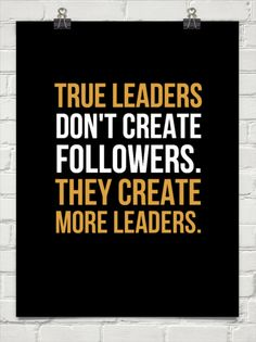 True Leaders #Inspire #life #quote #leaders #followers
