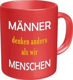 Männer denken anders als wir Menschen und menschen, sprüche german, männer und