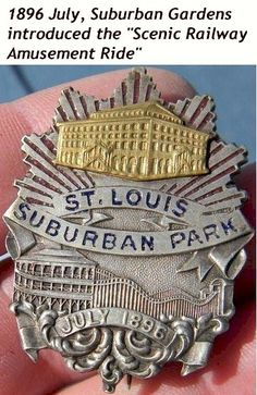 St. Louis Suburban Gardens Amusement Park was located in Wellston, MO   This is a July 1896 Special Event Badge.