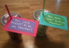 """You were MINT to be my teacher!""  1st day of school gift cup filled with mints!"