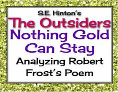 an interpretation of nothing gold can stay a poem by robert frost