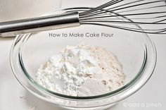 How to Make Cake Flour - Cooking | Add a Pinch
